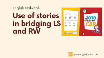 Use of stories in bridging LS and RW