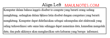 Mengenal Fungsi Align Left,Center,Right, & Justify - Maulnotes.com
