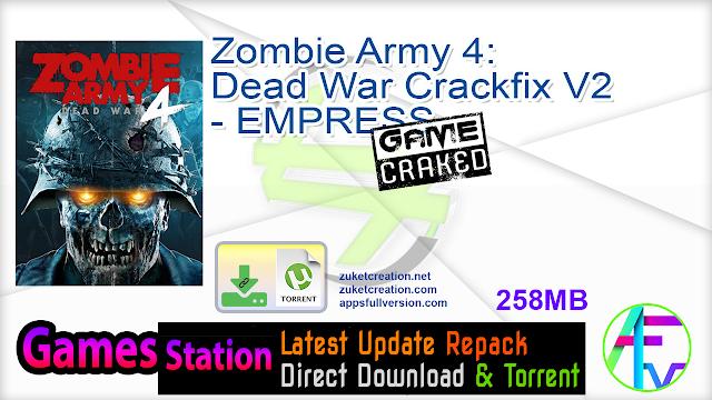 Zombie Army 4 Dead War Crackfix V2 – EMPRESS