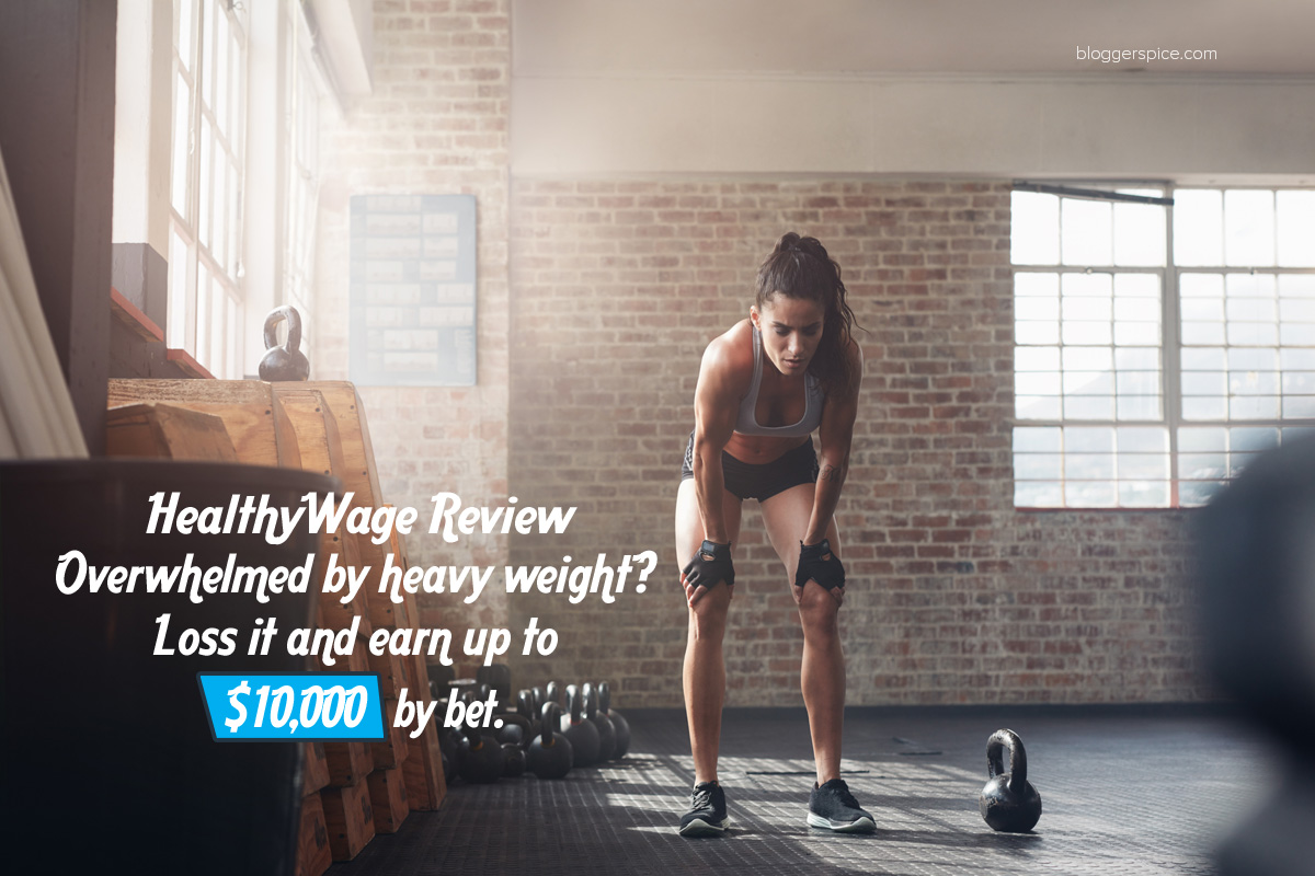 Overwhelmed by heavy weight? Loss it and earn up to $10,000 by bet.