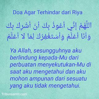 Doa Agar Terhindar dari Riya dalam Beribadah dan Beramal Baik