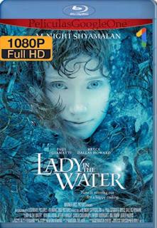 La Joven del Agua [2006] [1080p BRrip] [Latino-Inglés] [GoogleDrive]