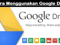2 Cara Menggunakan Google Drive di Laptop dan HP