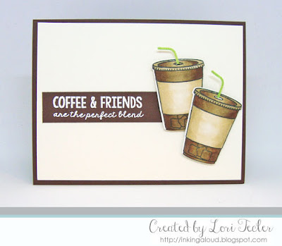 Coffee & Friends card-designed by Lori Tecler/Inking Aloud-stamps and dies from Lil' Inker Designs