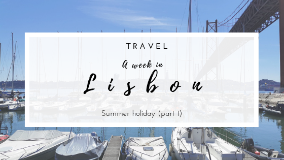 A week in Lisbon are during Summer holiday. All things about Rooftops, beautiful beaches and travel adventures. All photos by Barbara Santos (Huawei P30 Pro)