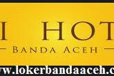 Rekrutmen pada SEI HOTEL - Banda Aceh