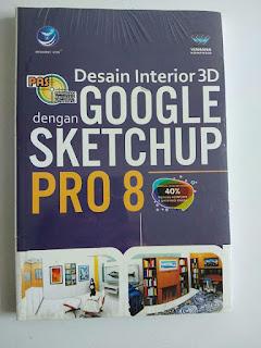PAS : Desain Interior 3D dengan Google Sketchup Pro 8