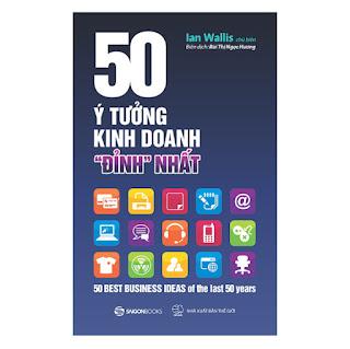 """50 Ý Tưởng Kinh Doanh """"Đỉnh"""" Nhất ebook PDF-EPUB-AWZ3-PRC-MOBI"""