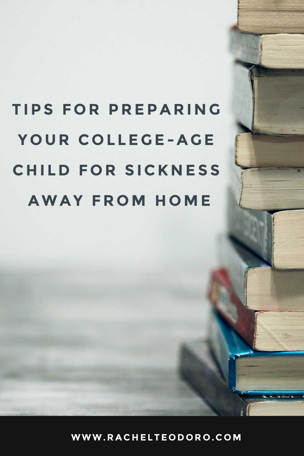how to prepare your college student for sickness away from home