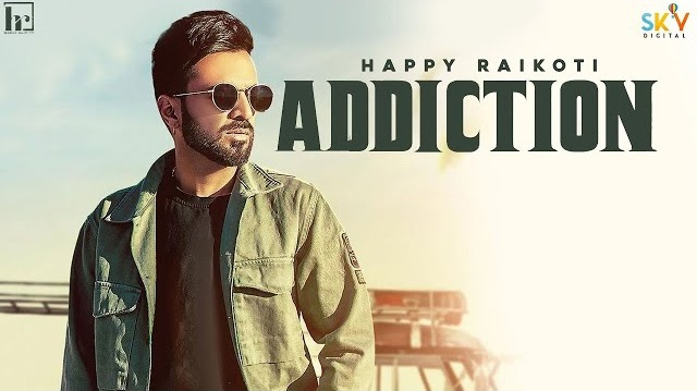 Addiction Lyrics - Happy Raikoti  Young Delic
