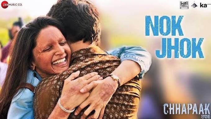 Nok Jhok - Chhapaak Lyrics in Hindi & English | Deepika Padukone | Siddharth M | Gulzar