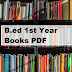 B.ed 1st Year Books PDF Download (All Subjects)
