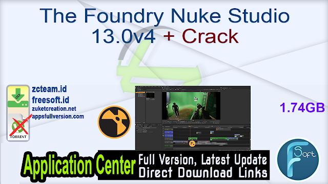 The Foundry Nuke Studio 13.0v4 + Crack_ ZcTeam.id