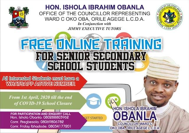 COVID-19 #HON. ISHOLA IBRAHIM OBANLA FREE ONLINE TRAINING / LECTURE FOR SENIOR SECONDARY SCHOOL STUDENTS