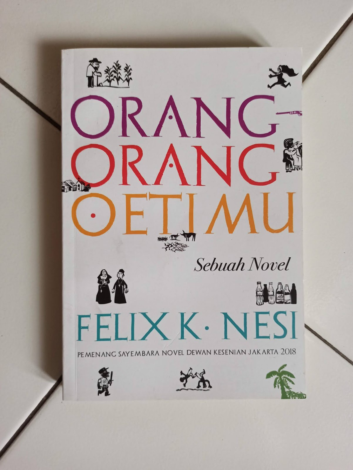 Novel Karya Penulis Felix K. Nesi