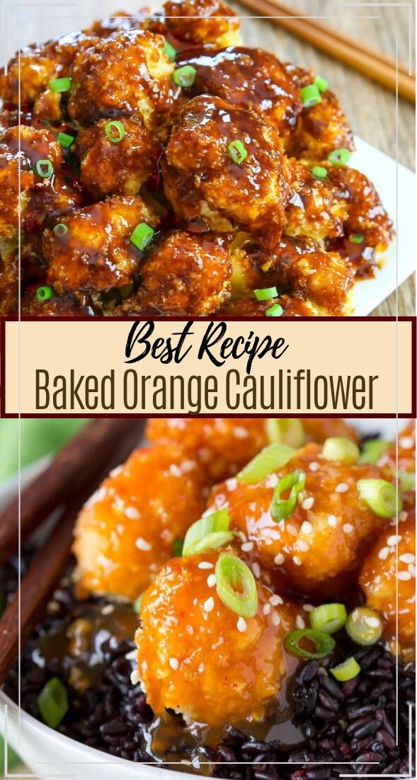 Baked Orange Cauliflower #healthyfood #dietketo #breakfast #food