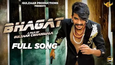 Bhagat Song Lyrics | Gulzaar Chhaniwala