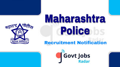 Maharashtra Police Recruitment Notification 2019, Maharashtra Police Recruitment 2019 Latest, govt jobs in maharashtra, maharashtra govt jobs, latest Maharashtra Police Recruitment update