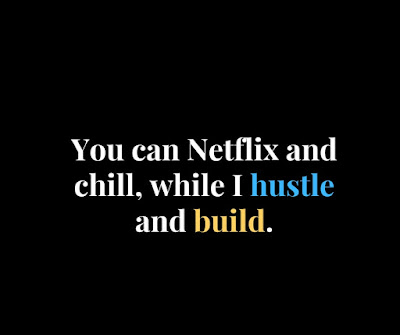hustling quotes, quotes about hustling and grind