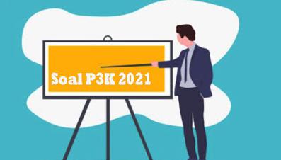 Download Soal PPPK 2021 Terlengkap