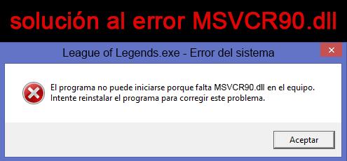 """como solucionar el siguiente error """"Falta el archivo MSVCR90.dll"""" en windows"""