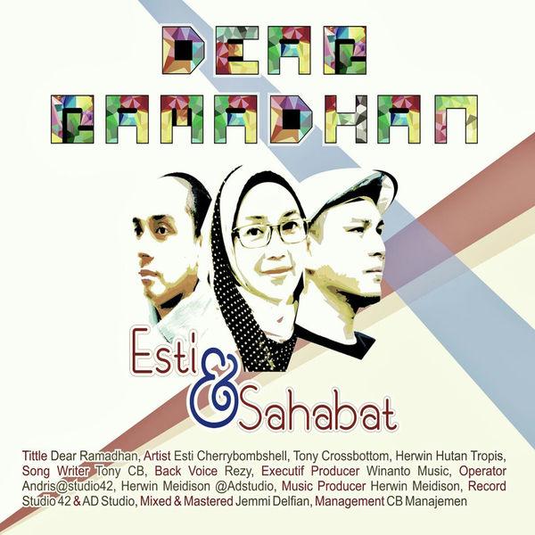 Esti & Sahabat - Dear Ramadhan