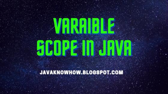 variable scope in java | java variable scope