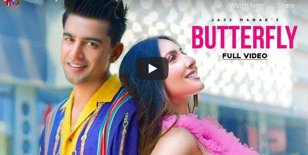 Butterfly Lyrics – Jass Manak  Panjabi Song 2020
