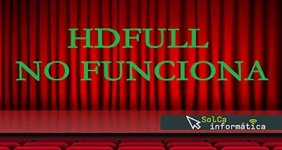 ✓ HD FULL no funciona en 2018, y... ¡aquí te explicamos el por qué!