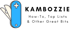 Kambozzie: How-To And Top List Blog