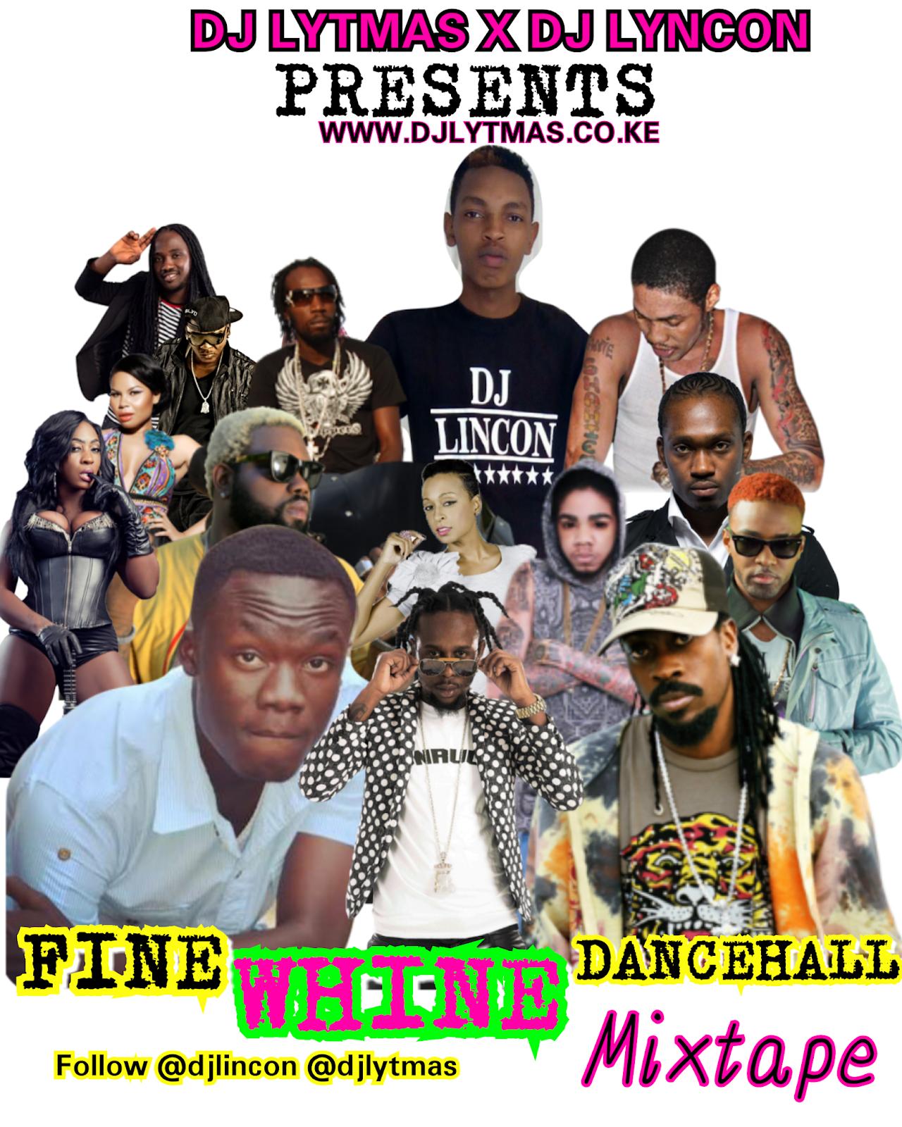 DJ LYTMAS x DJ LINCON - FINE WHINE DANCEHALL MIX - DJ LYTMAS