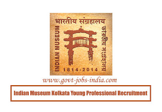 Indian Museum Kolkata Young Professional Recruitment 2020