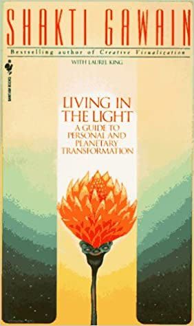 Living in the Light: A guide to personal transformation PDF