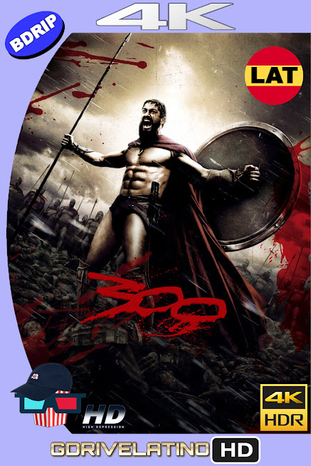 300 (2006) BDRip 4K HDR Latino-Ingles MKV