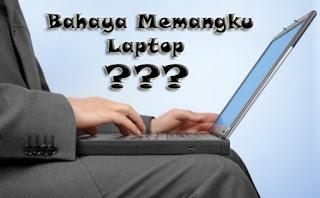 kenali bahaya memangku laptop sebelum anda menyesal di kemudian hari