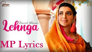 Lehnga Song Lyrics – Nimrat Khaira | Lehenga