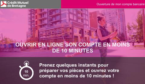 Ouverture de compte en 10 minutes au Crédit Mutuel de Bretagne