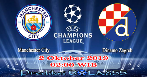 Prediksi Bola855 Manchester City vs Dinamo Zagreb 2 Oktober 2019