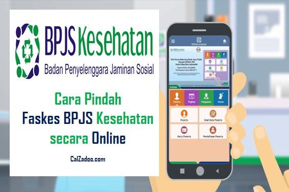 Cara Pindah Faskes BPJS Kesehatan secara Online