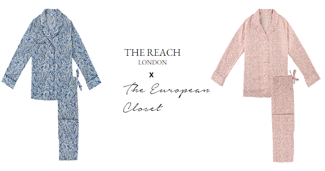 The European Closet  x The Reach London // Luxury Pyjamas Worth  Getting Out Of Bed For