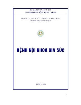 [EBOOK] GIÁO TRÌNH BỆNH NỘI KHOA GIA SÚC, PHẠM NGỌC THẠCH (CHỦ BIÊN) ET AL., TRƯỜNG ĐẠI HỌC NÔNG NGHIỆP I HÀ NỘI