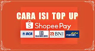 isi top up shopeepay bri bni bca mandiri - kanalmu
