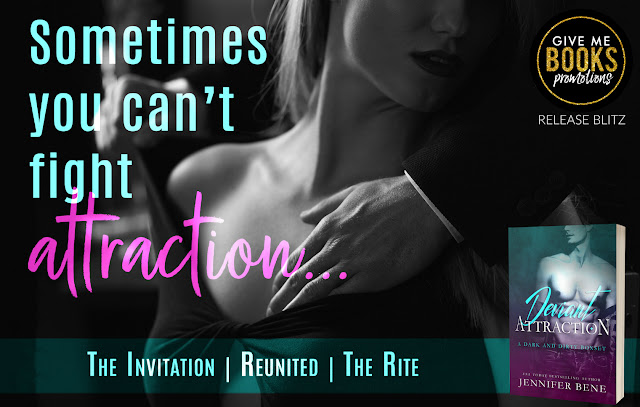 DEVIANT ATTRACTION by Jennifer Bene @jbeneauthor @GiveMeBooksBlog #NewRelease #NowAvailable #Review #TheUnratedBookshelf