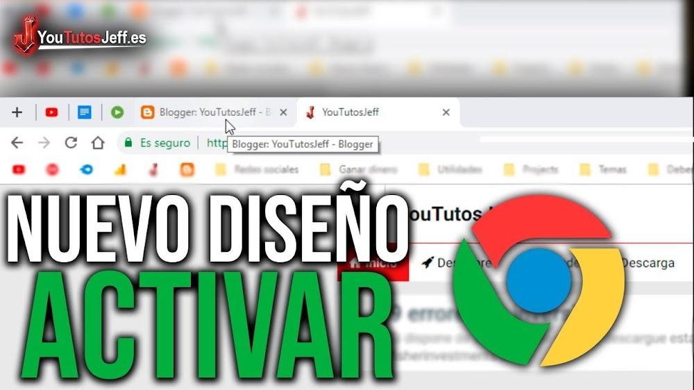 Activar Nuevo Diseño Material Desing de Google Chrome - Diseño Nuevo de Chrome