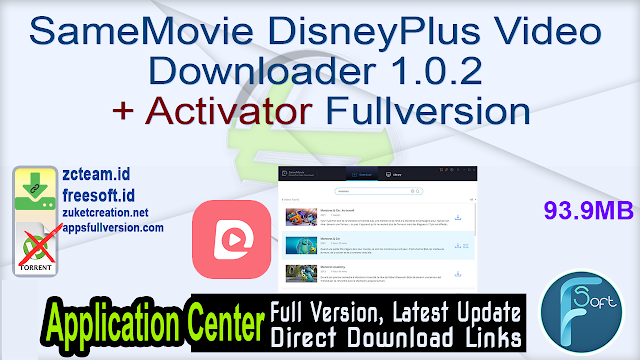 SameMovie DisneyPlus Video Downloader 1.0.2 + Activator Fullversion