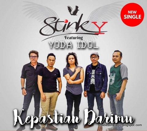 Stinky ft. Yoda - Kepastian Darimu Lirik