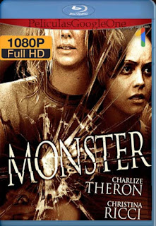 Monster[2003] [1080p BRrip] [Latino- Ingles] [GoogleDrive] LaChapelHD