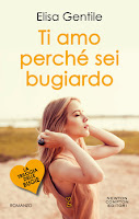 Ti amo perchè sei bugiardo - Elisa Gentile