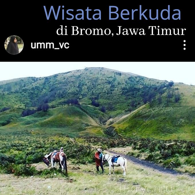 Wisata Berkuda di Bromo, Jawa Timur