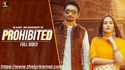 Prohibited Song Lyrics | Sabi Bhinder & Gurlez Akhtar | Avvy Sra | New Punjabi Songs 2020